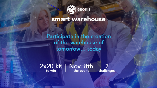 "GEODIS organizes its first Hackathon: ""Smart warehouse: create the warehouse of tomorrow"""